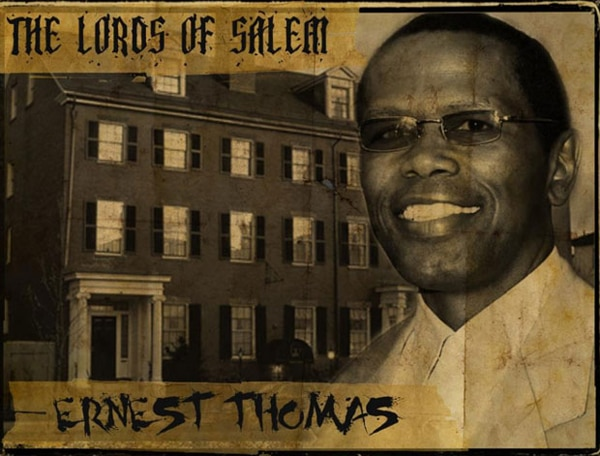 What's Happening? Ernest Thomas in Rob Zombie's The Lords of Salem