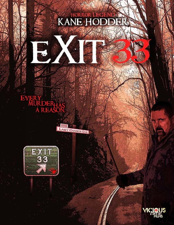 Kane Hodder Makes a Killing at Exit 33 in August