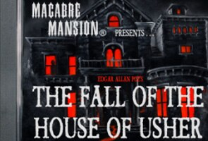 Audio Drama The Fall of the House of Usher Now Available on CD