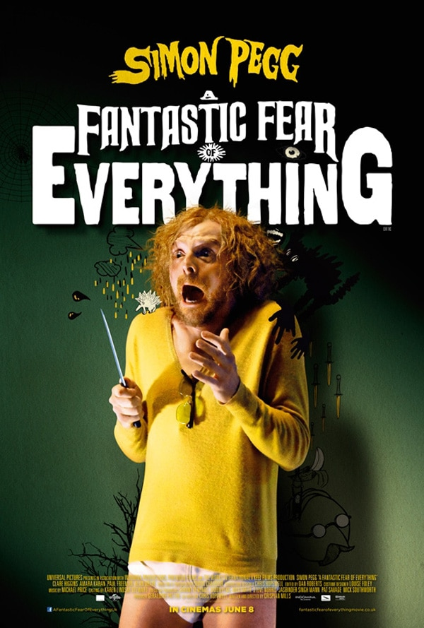 New Poster Proves Simon Pegg Has A Fantastic Fear of Everything ... Especially Wearing Pants