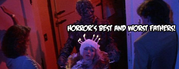 Celebrate Father's Day with Horror's Best and Worst Dads