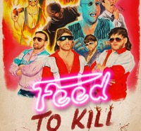 Faux Trailer for Feed to Kill Evokes the Spirit of the 80s