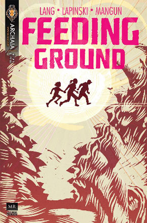 Two New Graphic Novels Coming from Archaia in September: Feeding Ground and The Grave Doug Freshley