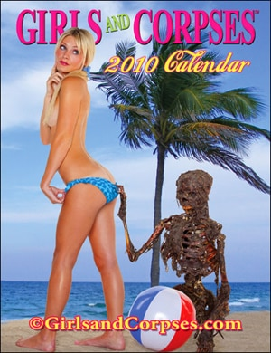 Girls and Corpses 2010 Calendar