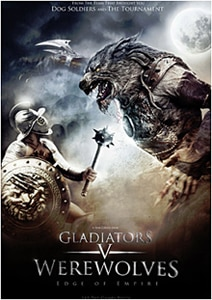 Plot Details and Artwork for Gladiators v Werewolves: Edge of Empire