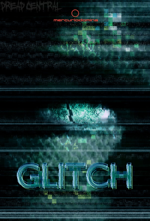 Exclusive Teaser Poster Debut for New Micro Budget Thriller Glitch