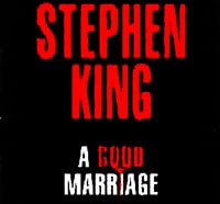 A Good Marriage Film Version Now Complete; Gets Stephen King's Seal of Approval