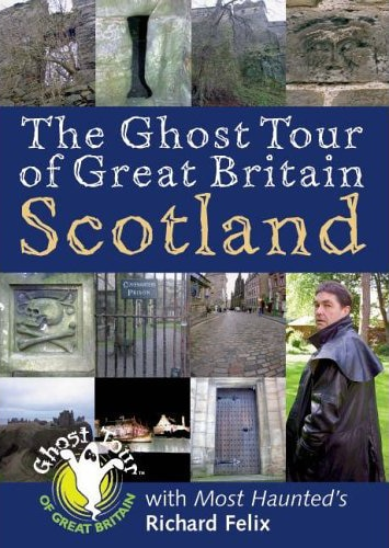 The Ghost Tour of Great Britain Scotland