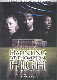 Haunting at Thompson High (click for larger image)