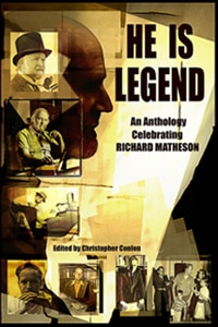 He is Legend: A Tribute to Richard Matheson