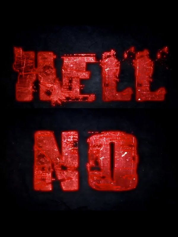hell no - Must See Sensible Trailer for HELL NO