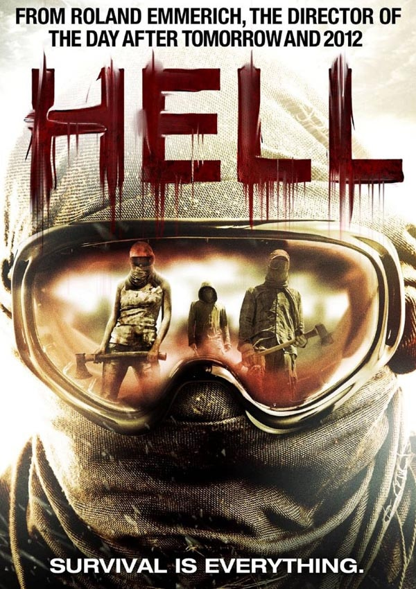 hell - Roland Emmerich Unleashes Hell this August