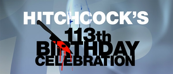 hitchcock113 - Encore Suspense Celebrates Alfred Hitchcock's 113th Birthday with 13 Nights of Thrilling Classics