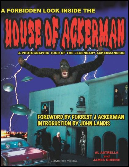 And What Would Halloween Be Without a Peek into the  House of Ackerman?