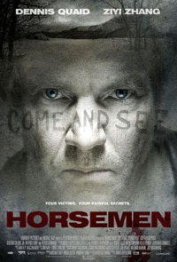 Dennis Quaid stars in The Horsemen