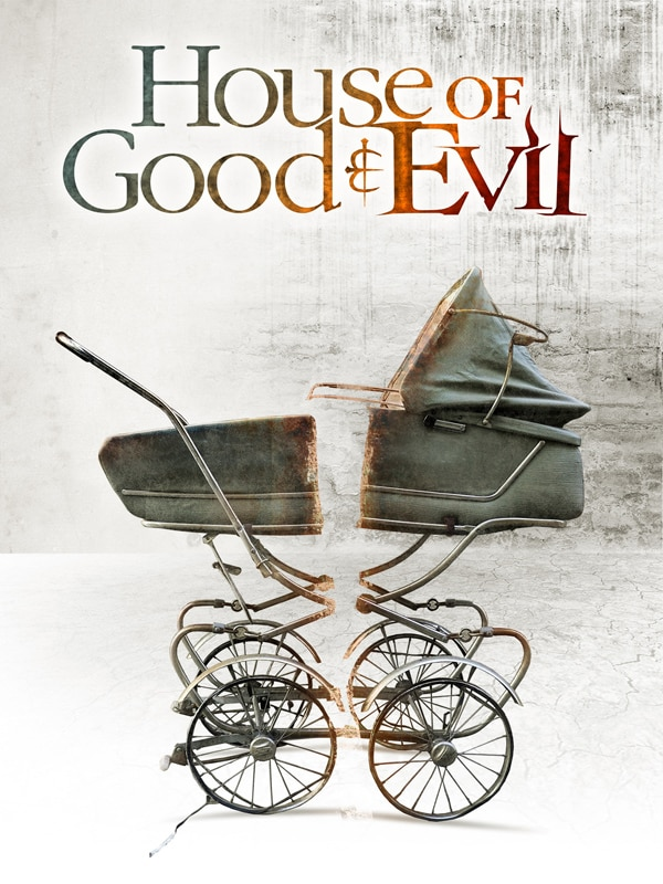 House of Good and Evil