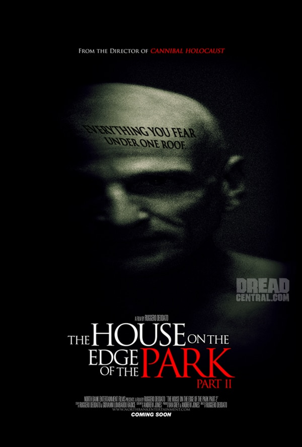Two Badass Teaser One-Sheets and Synopsis - The House on the Edge of the Park Part II