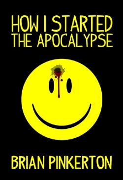 howis - How I Started the Apocalypse (Book)