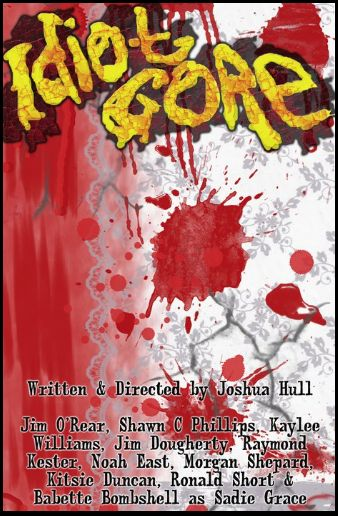 Indie Horror Month: Director Joshua Hull Announces Idiot Gore Filming at Days of the Dead Con This July