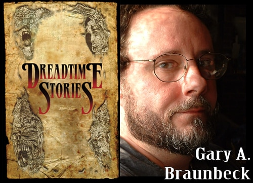 Two Dreadtime Stories from Gary A. Braunbeck!