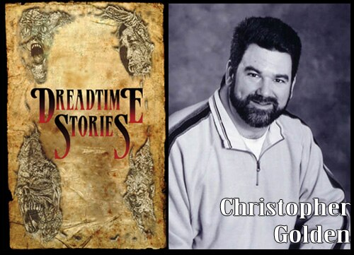 Christopher Golden's Dreadtime Story!