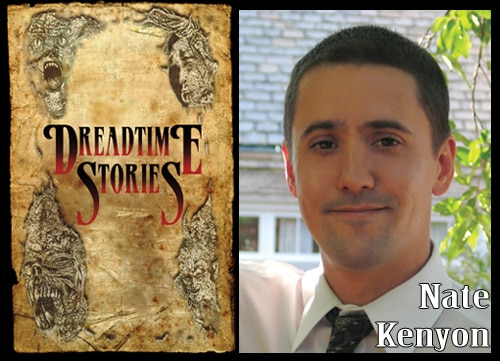 Click here to download Nate Kenyon's Dreadtime Story entry!