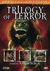 Trilogy of Terror on DVD (click to see it bigger!)
