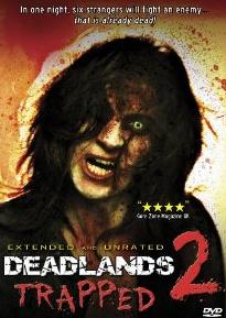 Deadlands 2: Trapped (Extended & Unrated) on DVD