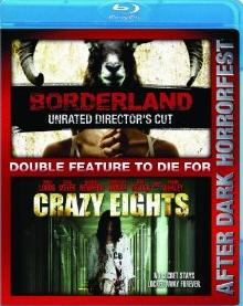 Borderland / Crazy Eights (The Best of Horrorfest)