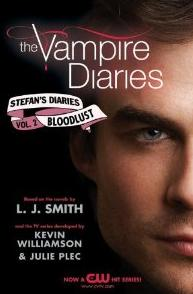 The Vampire Diaries: Stefan's Diaries #2: Bloodlust