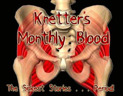 Knetter's Monthly Blood
