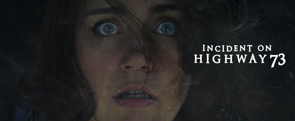 inchwy73 - Indie Horror Month Exclusive: Brian Thompson Discusses the Incident on Highway 73