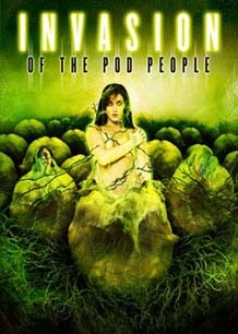 Invasion of the Pod People!