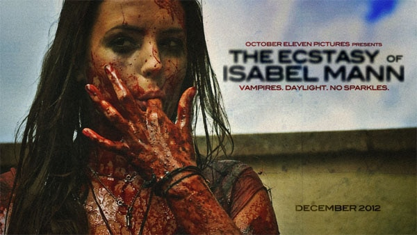 isabel1 - The Ecstasy of Isabel Mann Will Sate Your Hunger for Violent and Bloody Vampires