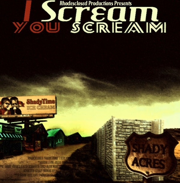 Rhodesclosed Productions and Willow Road Entertainment to Deliver Two New Horror Flicks - I Scream, You Scream and Released