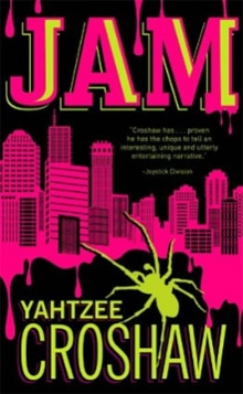 jam - Yahtzee Croshaw's Apocalyptic Novel Jam Coming in October