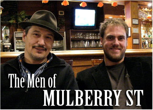 Click to hear the Jim Mickle/Nick Damaci Mulberry Street interview!