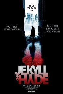 Poster and Synopsis for Abel Ferrara's Jekyll and Hyde