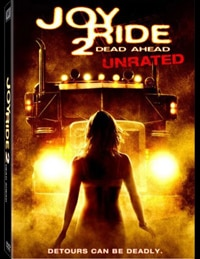 Joy Ride 2: Dead Ahead DVD (click here for larger image!)