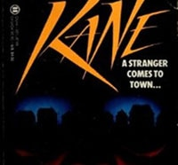 kane s - Hard to Find and Soon to be Adapted Novel Kane Released as eBook