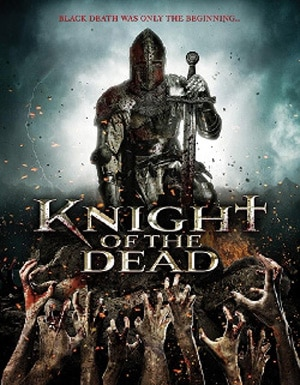 Trailer, Artwork, and First Details on Mark Atkins' Knight of the Dead