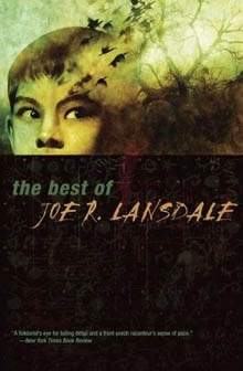Joe Lansdale on Mojo Storytelling, His Upcoming Compilation, and More