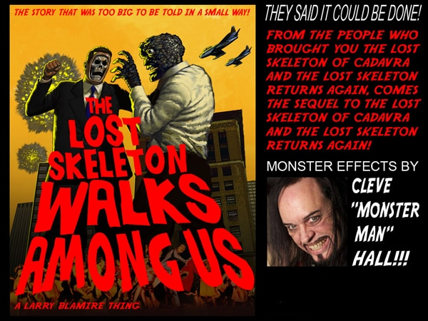 Exclusive: Larry Blamire and Cleve Hall to Produce The Lost Skeleton Walks Among Us and More