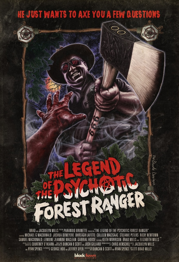 lotpfrposter - Black Fawn Unleashing The Legend of the Psychotic Forest Ranger on Unsuspecting Canadians