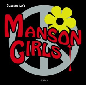 Exclusive: Director Susanna Lo Gives Us The Skinny on the Upcoming Film Manson Girls