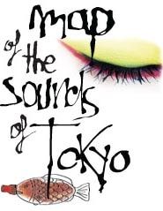 Map of the Sounds of Tokyo - Trailer Debut