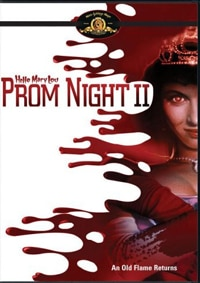 Hello Mary Lou: Prom Night II DVD review (click for larger image)
