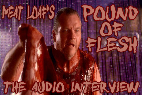 Audio interview with Meat Loaf!