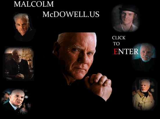 Official Malcolm McDowell Site Opens