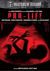 Masters of Horror: Pro-Life DVD (click for larger image)